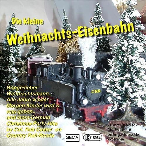 Die kleine Weihnachts-Eisenbahn de Col. Reb Custer en Amazon Music ...