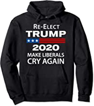 Donald Trump 2020 Make Liberals Cry Again Mens Hoodie