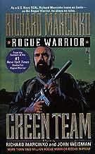 Green Team: Rogue Warrior III (Rogue Warrior series Book 3)