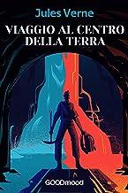 Viaggio al centro della terra (tradotto) (Italian Edition)