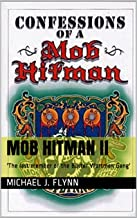 Mob Hitman II: 'The last member of the Buster Wortman Gang' (Confessions of a Mob Hitman Book 1)