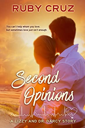 Second Opinions: A Lizzy and Dr. Darcy Story (Meryton Medical Romances Book 2)