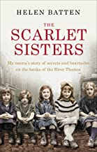 The Scarlet Sisters: My nanna's story of secrets and heartache on the banks of the River Thames