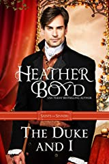 The Duke and I (Saints and Sinners Book 1) Kindle Edition