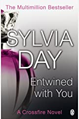 Entwined with You: A Crossfire Novel Kindle Edition