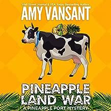 Pineapple Land War: A Pineapple Port Mystery: Pineapple Port Mysteries, Book 4