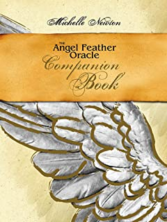 The Angel Feather Oracle: Companion Book