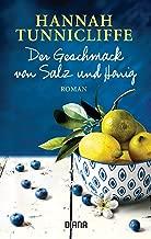 Der Geschmack von Salz und Honig: Roman (German Edition)
