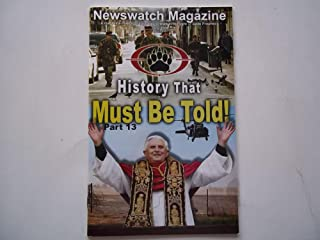 Newswatch Magazine July 2008 A Magazine Making Clear Today's News in the Light of Bible Prophecy