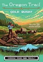 Gold Rush! (7) (The Oregon Trail)