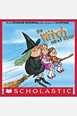 The Witch Next Door Kindle Edition