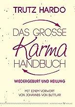 Das große Karmahandbuch: Wiedergeburt und Heilung (German Edition)
