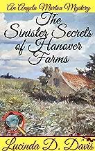 The Sinister Secrets of Hanover Farm: An Angela Morton Mystery