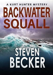 Backwater Squall (Kurt Hunter Mysteries Book 12)