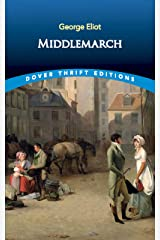 Middlemarch (Dover Thrift Editions) Kindle Edition