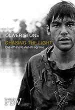 Chasing the Light – Die offizielle Biografie (German Edition)