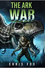 The Ark War: Deathless Book 5 Kindle Edition