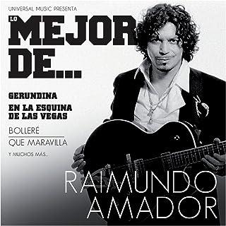 Lo Mejor De Raimundo Amador