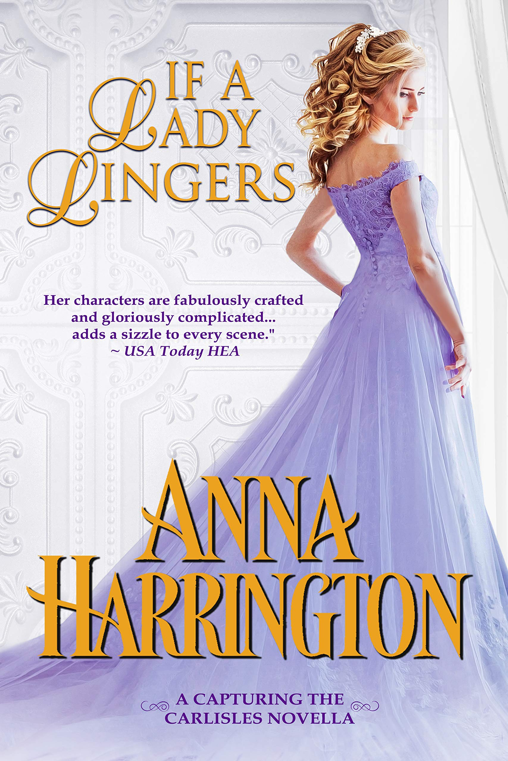 If a Lady Lingers: A Capturing the Carlisles Novella