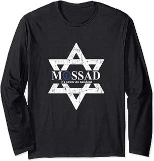 Mossad It's Never An Accident Israeli Gift Long Sleeve T-Shirt
