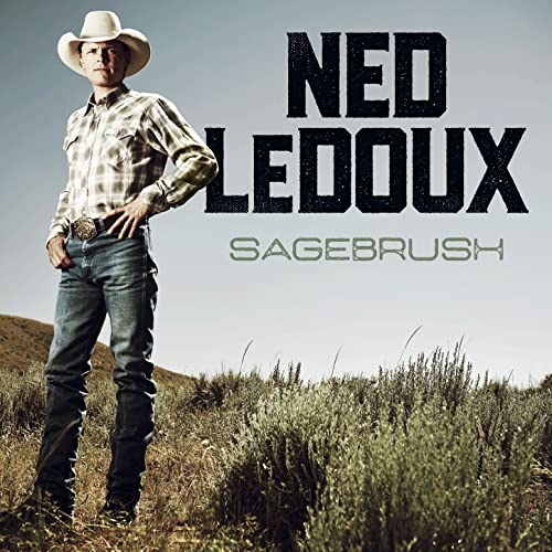 Sagebrush by Ned LeDoux on Amazon Music - Amazon.com a302fc7b501