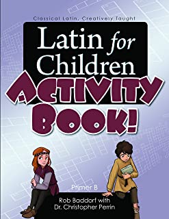 Latin for Children, Primer B Activit Book!