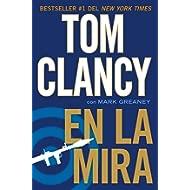 En la mira (Una novela de Jack Ryan Jr.) (Spanish Edition)