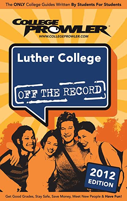 Luther College 2012 (English Edition)