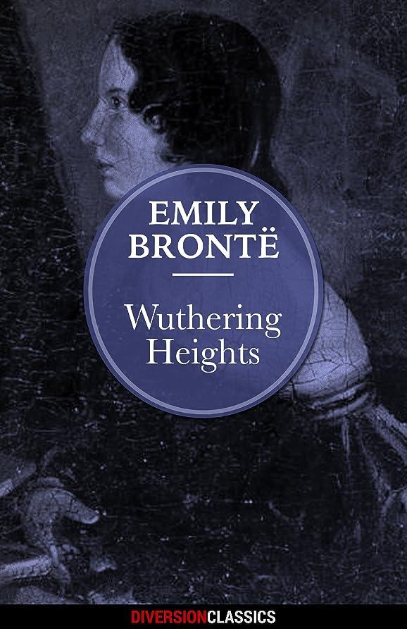 プリーツ大気気味の悪いWuthering Heights (Diversion Classics) (English Edition)