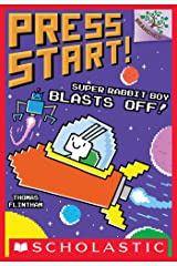 Super Rabbit Boy Blasts Off!: A Branches Book (Press Start! #5) Kindle Edition