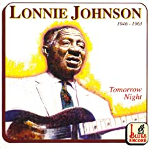 Best lonnie johnson tomorrow night Reviews