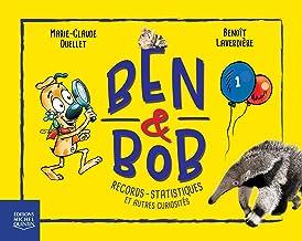 Ben & Bob : Tome 1, Record, statistiques et autres curiosités