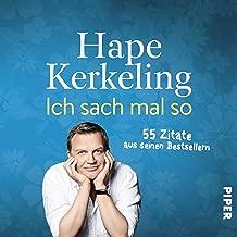 Ich sach mal so: 55 Zitate aus seinen Bestsellern (German Edition)