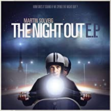 the night out martin solveig audio