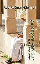 De dhows van Sur: op reis door Oman (kleintje Wombat. Vere bestemmingen dichtbij Book 4)