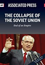 The Collapse of the Soviet Union: End of an Empire
