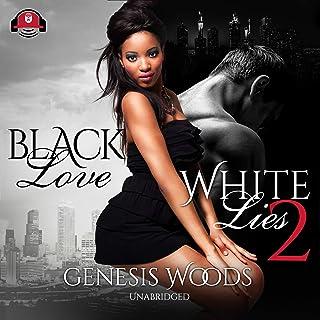 Black Love, White Lies 2: The Black Love, White Lies Series, Book 2
