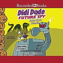 Robo-Dodo Rumble: Didi Dodo, Future Spy