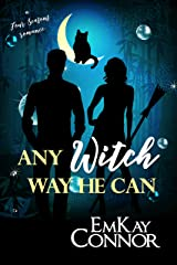Any Witch Way He Can (A Four Seasons Romance Book 1) Kindle Edition