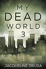 My Dead World 3 Kindle Edition
