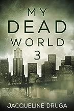 My Dead World 3