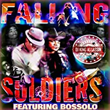 Falling Soldiers (feat. Bossolo)