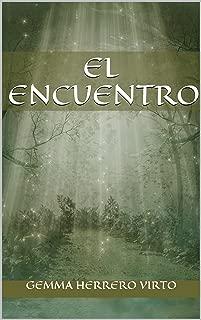 El encuentro (Spanish Edition)