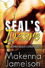 SEAL's Desire (Alpha SEALs Coronado Book 1) Kindle Edition