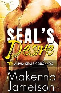 SEAL's Desire (Alpha SEALs Coronado Book 1)