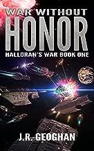 War Without Honor (Halloran's War Series Book 1)