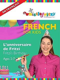 French for Kids: L'anniversaire de Fritzi (Fritzi's Birthday)