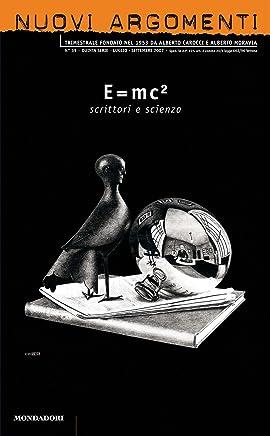 Nuovi argomenti (39): SCRITTORI E SCIENZA