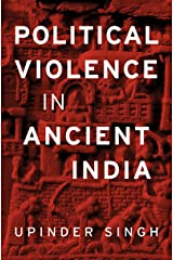 Political Violence in Ancient India (English Edition) Format Kindle