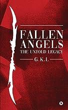 Fallen Angels: The untold Legacy